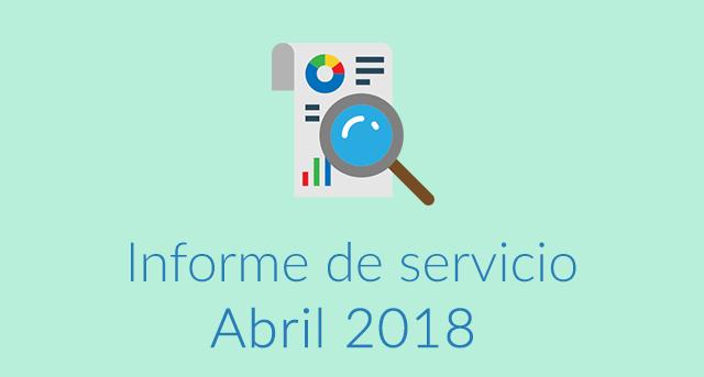 Informe de servicio Abril 2018