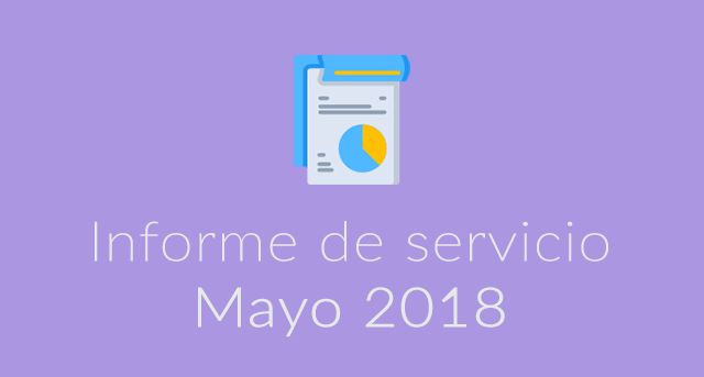Informe de servicio Mayo 2018
