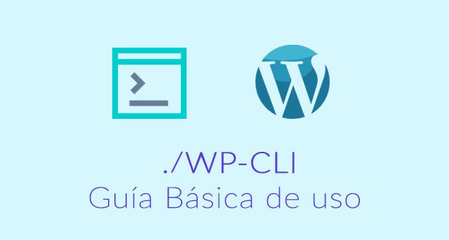 WP-CLI, gestión de WordPress desde la consola de comandos