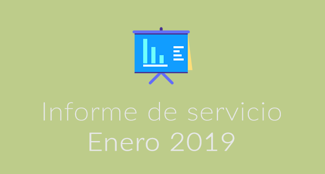 Informe de servicio Enero 2019