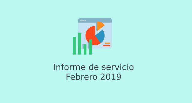 Informe de servicio Febrero 2019