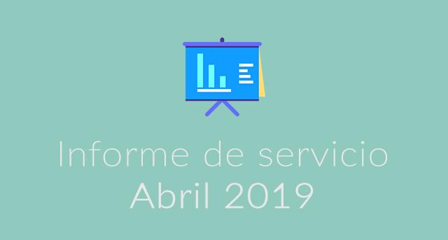 Informe de servicio Abril 2019
